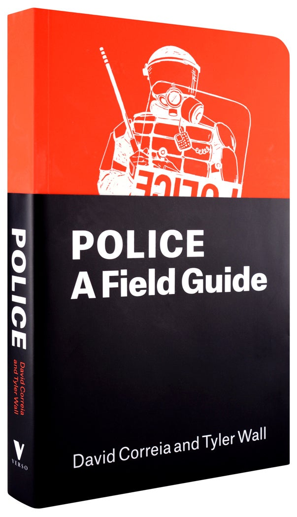 Image of Police: A Field Guide