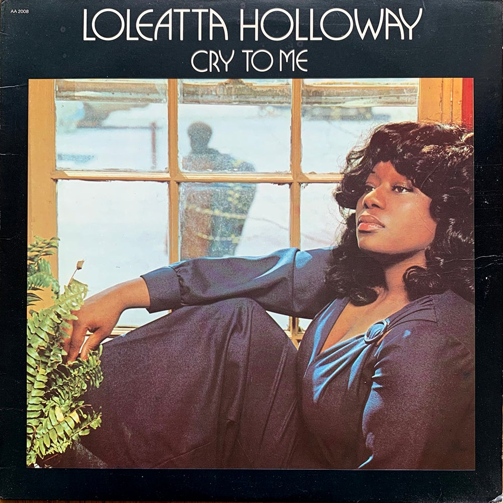 Loleatta Holloway - Cry To Me (Aware - 1976)