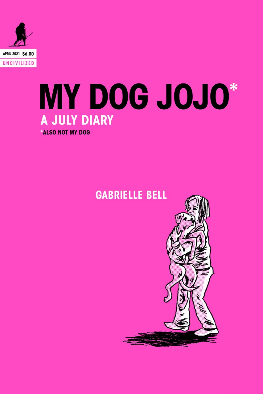 Image of My Dog Jojo by Gabrielle Bell