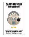 DARTS MUSEUM LIMITED EDITION PIN BADGE
