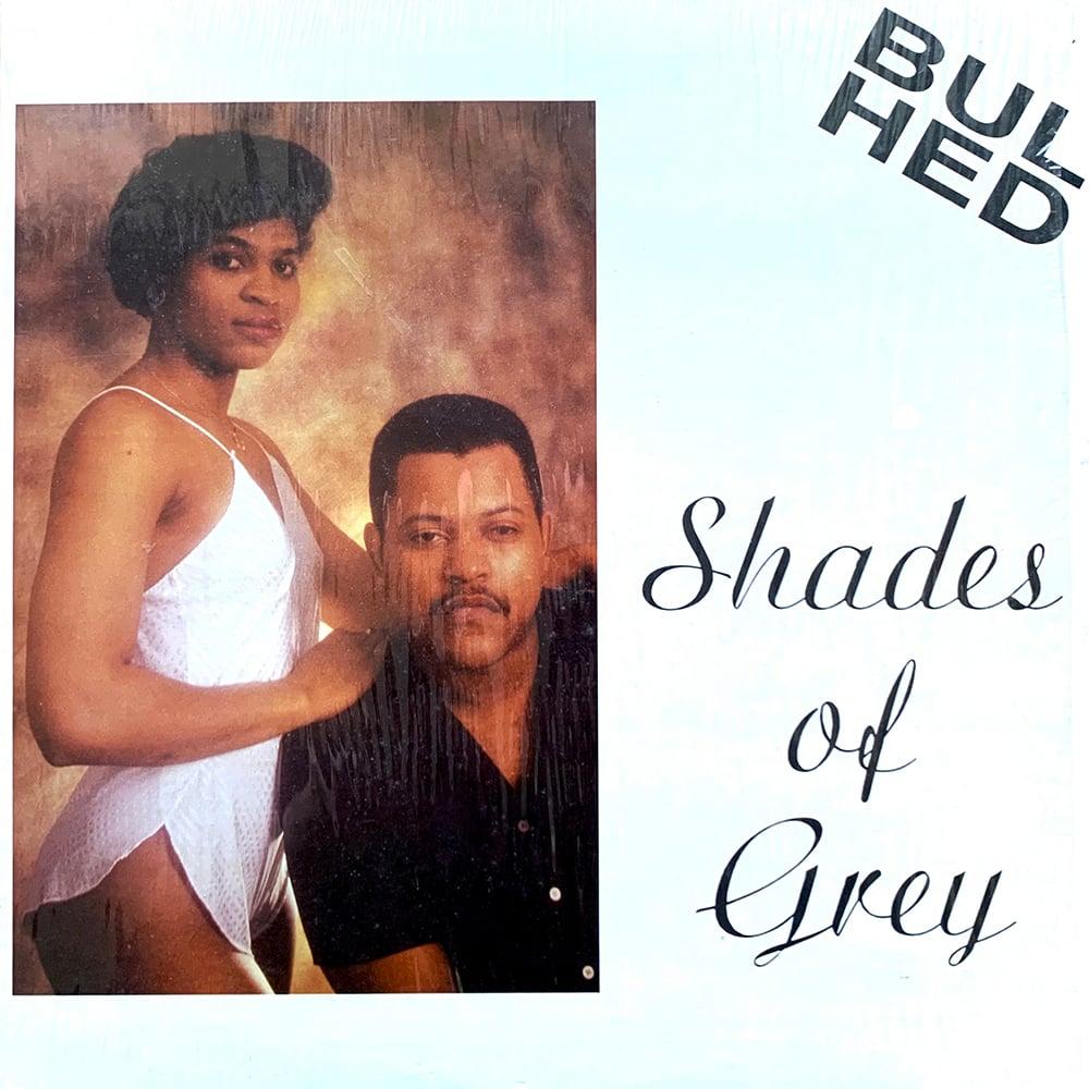 Bulhed - Shades Of Grey (Geimsteinn - Iceland - 1988)