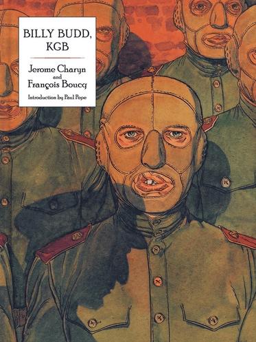 Image of BILLY BUDD, KGB by Jerome Charyn & Francois Boucq w/ Paul Pope
