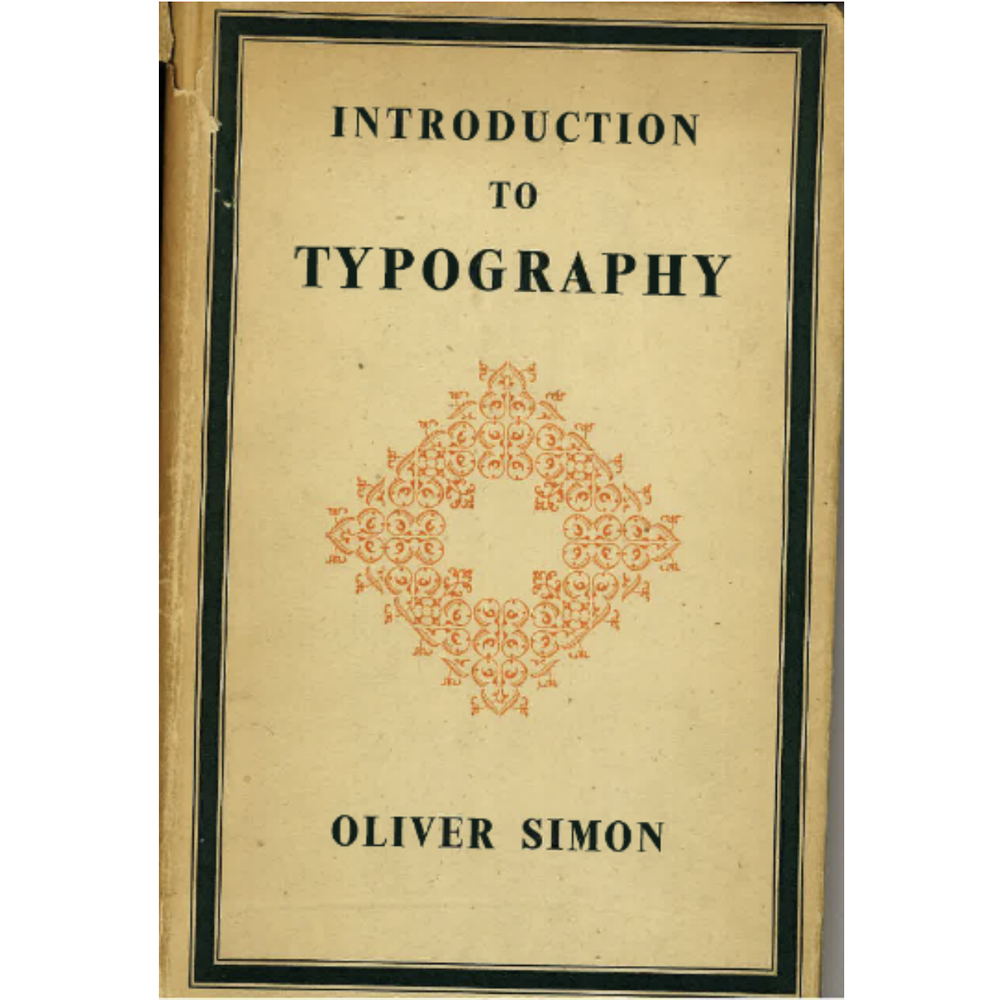 Image of Introduction To Typography by Oliver Simon (1945)