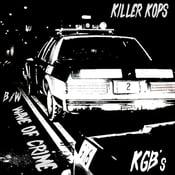 """Image of  Atomic Eater / Kool & the Gang Bangers - Killer Cops / Hope U Die Too 7"""""""