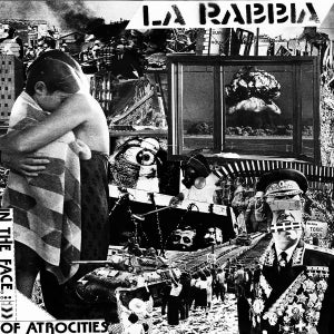 Image of La Rabbia – In The Face Of Atrocities LP