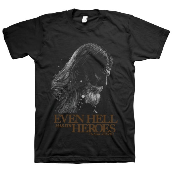 """Image of Black Dylan Carlson """"Even Hell has its Heroes"""" T-Shirt"""