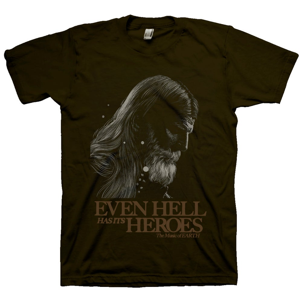 """Image of Brown Dylan R. Carlson """"Even Hell has its Heroes"""" T-Shirt"""