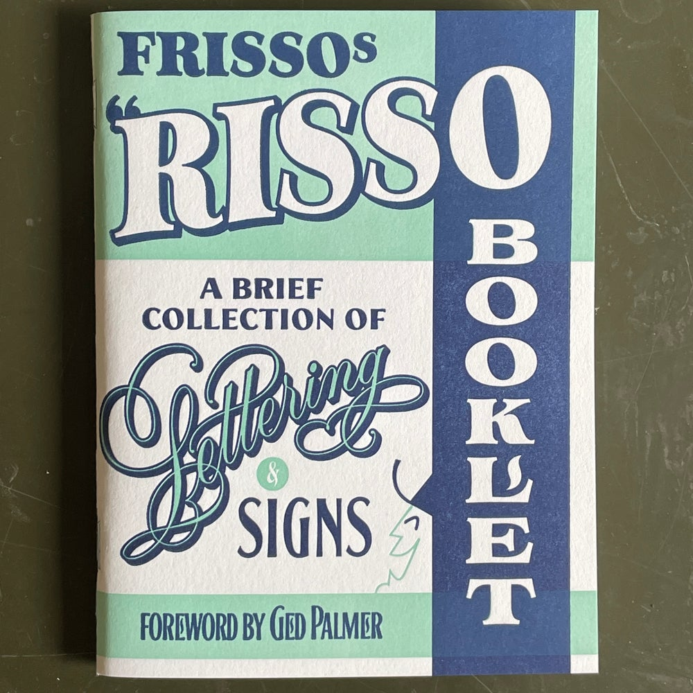 """Image of FRISSOs  """"Risso"""" Booklet - A brief collection of lettering & signs"""