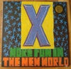 """X- """"More Fun In The New World"""" LP"""