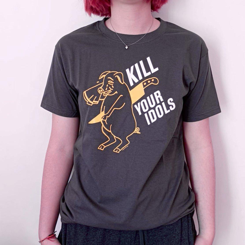 Image of Kill your idols