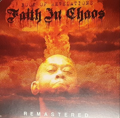 Image of INSANE POETRY: FAITH IN CHAOS (Book Of Revelations) Remastered