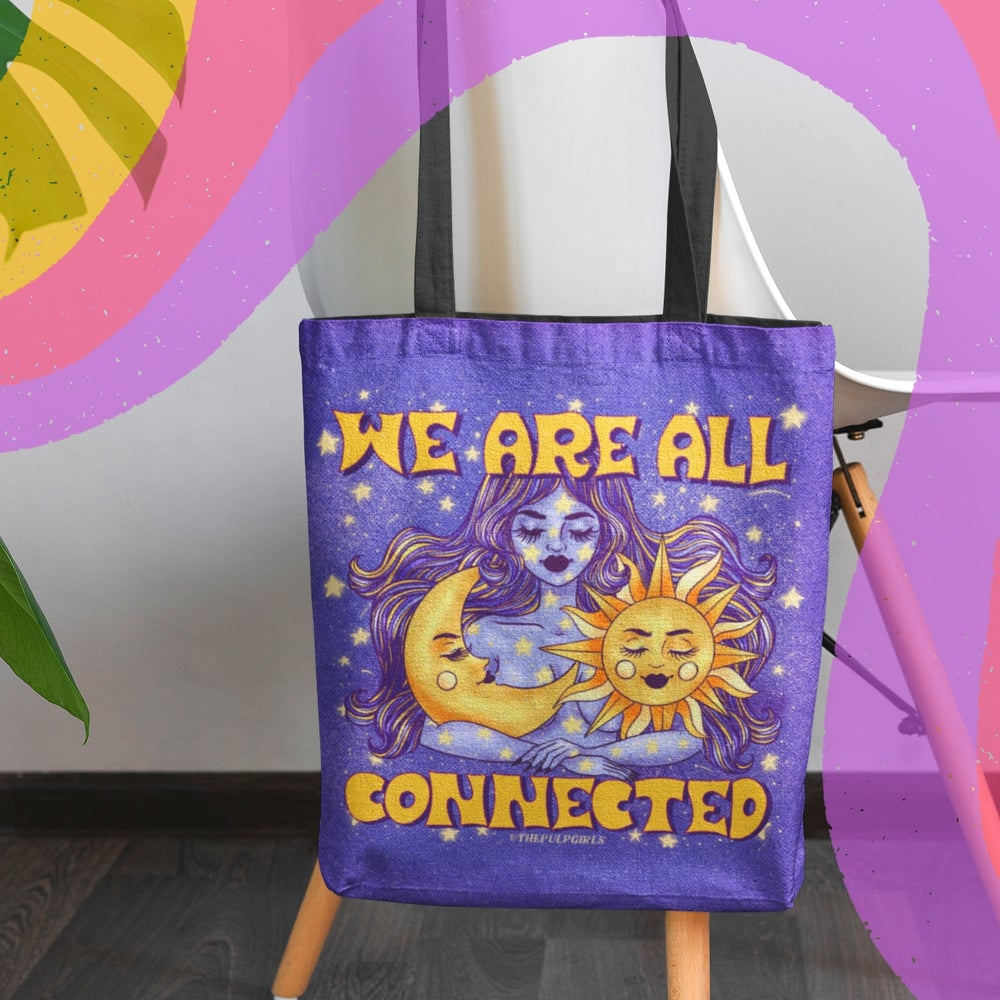 Image of WE ARE ALL CONNECTED TOTE
