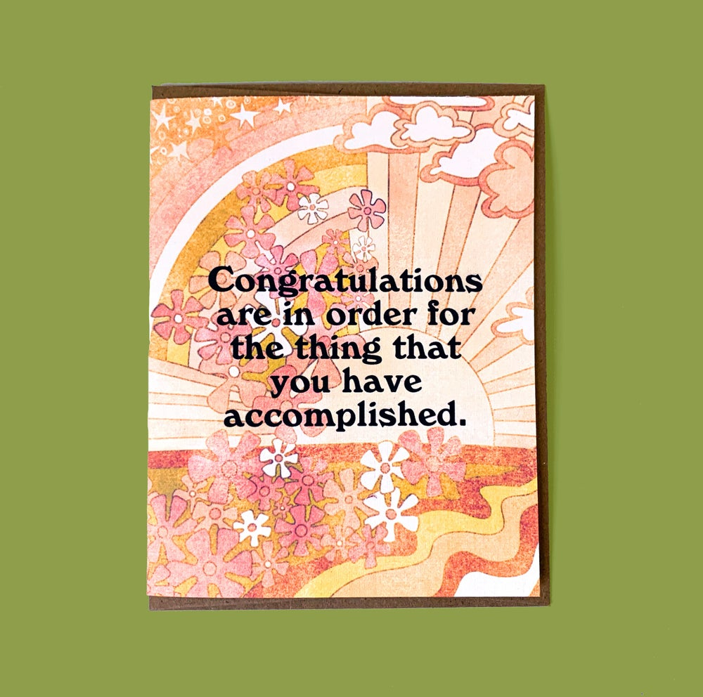 Image of Congratulations are in order for the thing that you have accomplished.