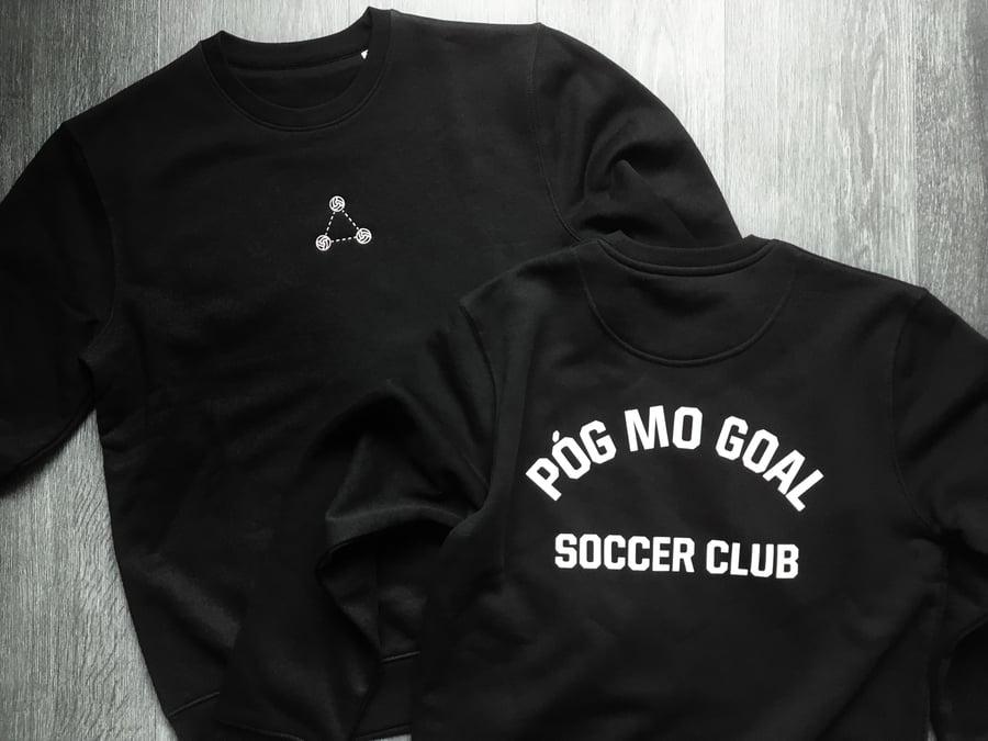 Image of Póg Mo Goal Soccer Club Sweatshirt