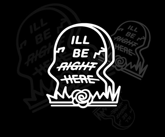 Image of Ill Be Right Here