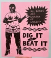 """""""Dig It Or Beat It"""" Risograph Print"""