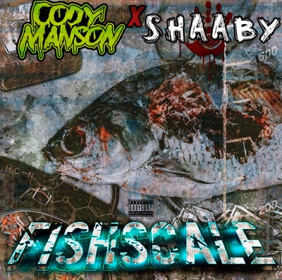 Image of CODY MANSON  X SHAABY : FISHSCALE  EP