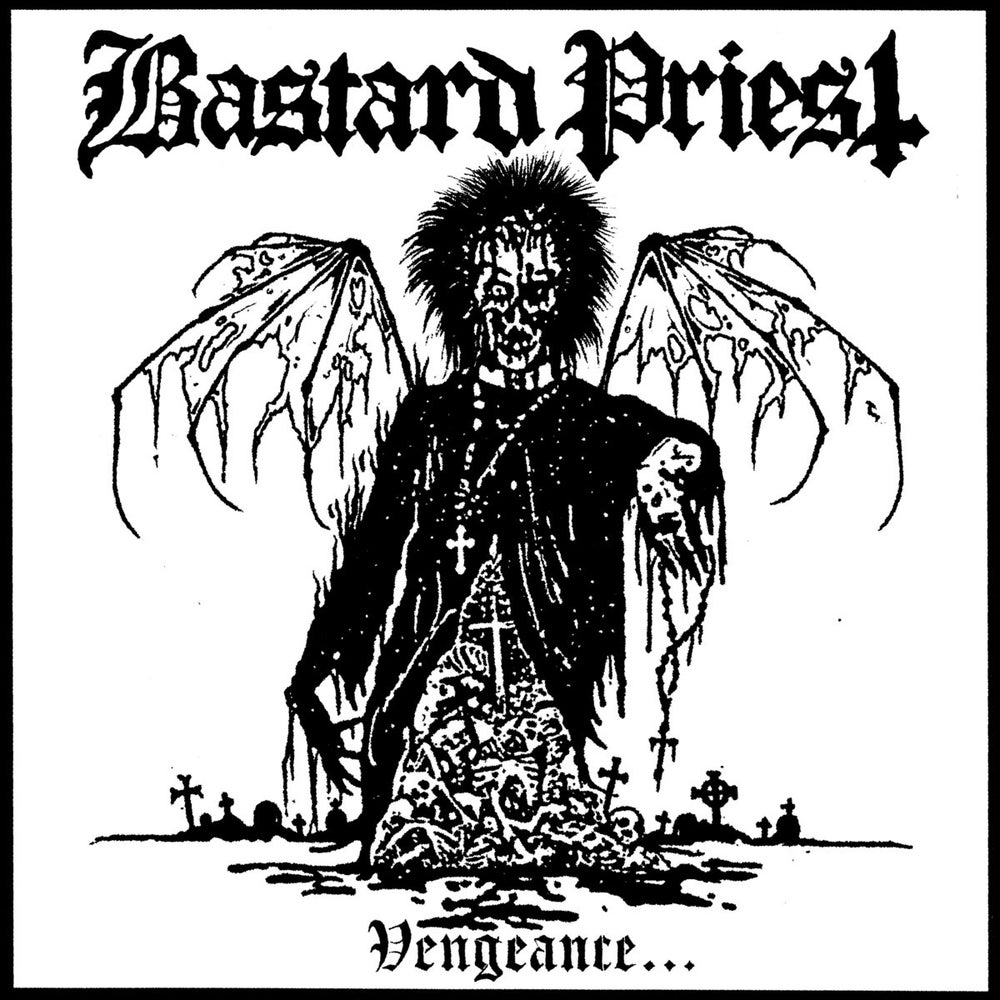 """Image of Bastard Priest """"Vengeance... of the Damned"""" LP 3rd Edition"""