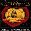 """ELECTRO HIPPIES """"Collected Works 1985-1987"""" CD"""