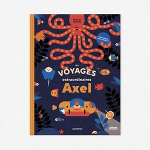 Les Voyages extraordinaires d'Axel — Maison Tangible