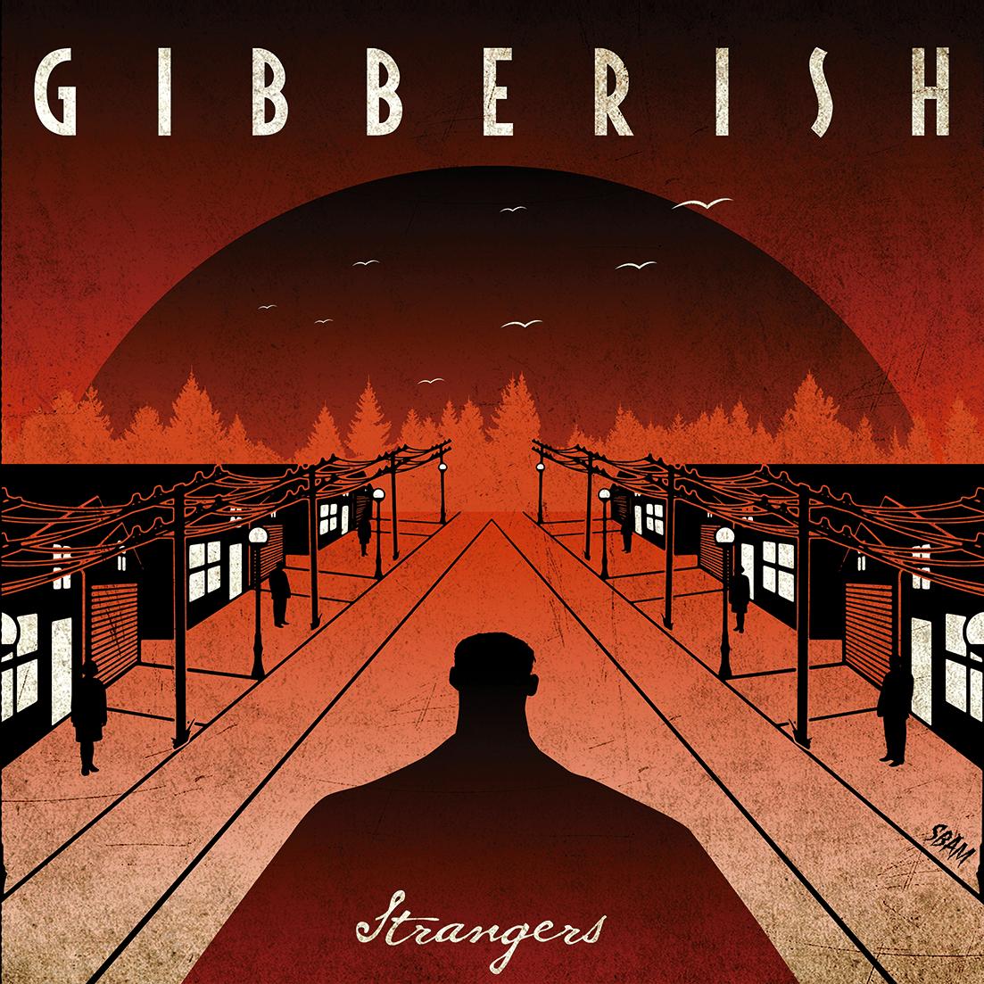 Gibberish - Strangers