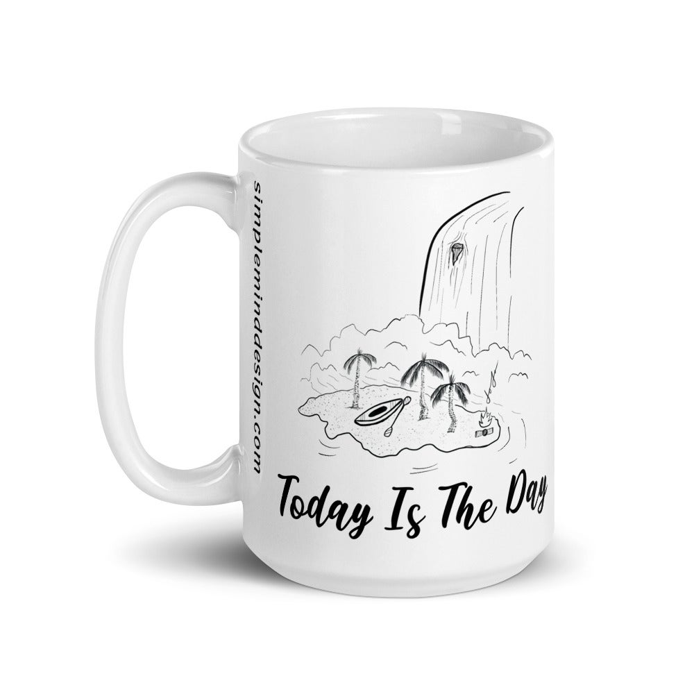 Image of Today is the Day Mug