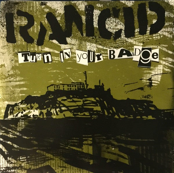 """Image of Rancid - Turn in Your Badge 7"""""""