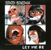 Scratch Bongowax – Let Me Be (CD)