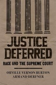 Image of Armand Derfner and Orville Vernon Burton -- <em>Justice Deferred</em> -- SIGNED