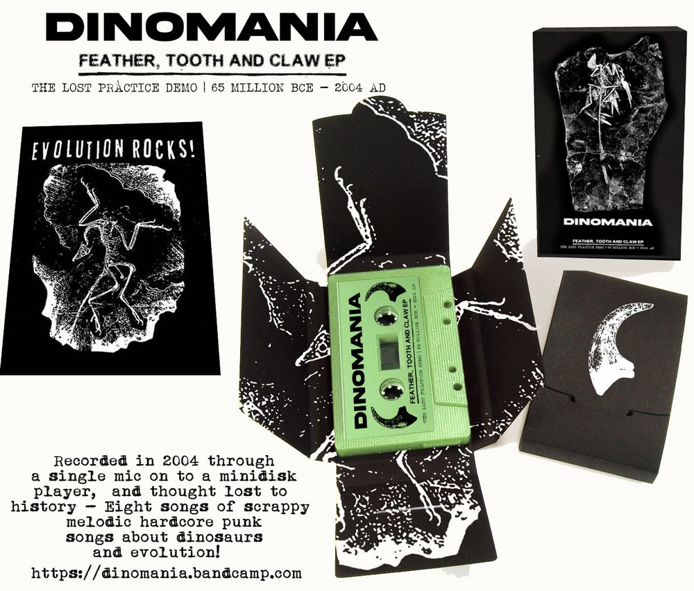 Image of 'Dinomania' Feather tooth a claw EP cassette tape