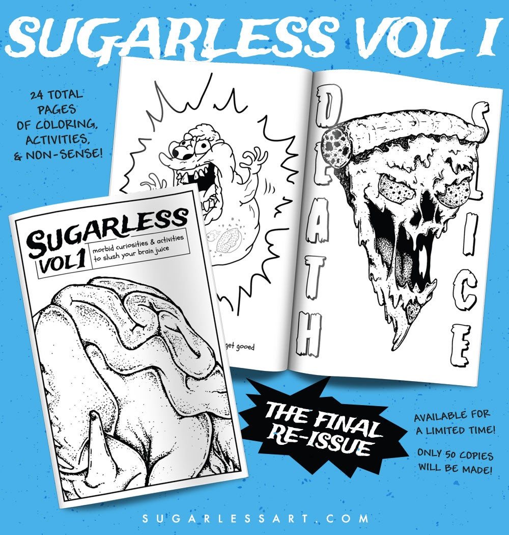 Suagrless Vol 1: Morbid Curiosities & Activities to Slush Your Brain Juice
