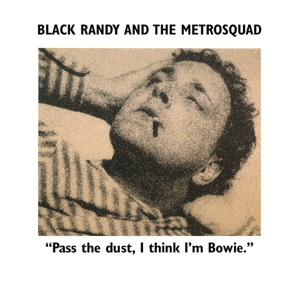 """Image of BLACK RANDY AND THE METRO SQUAD - """"Pass The Dust, I Think I'm Bowie"""" LP"""