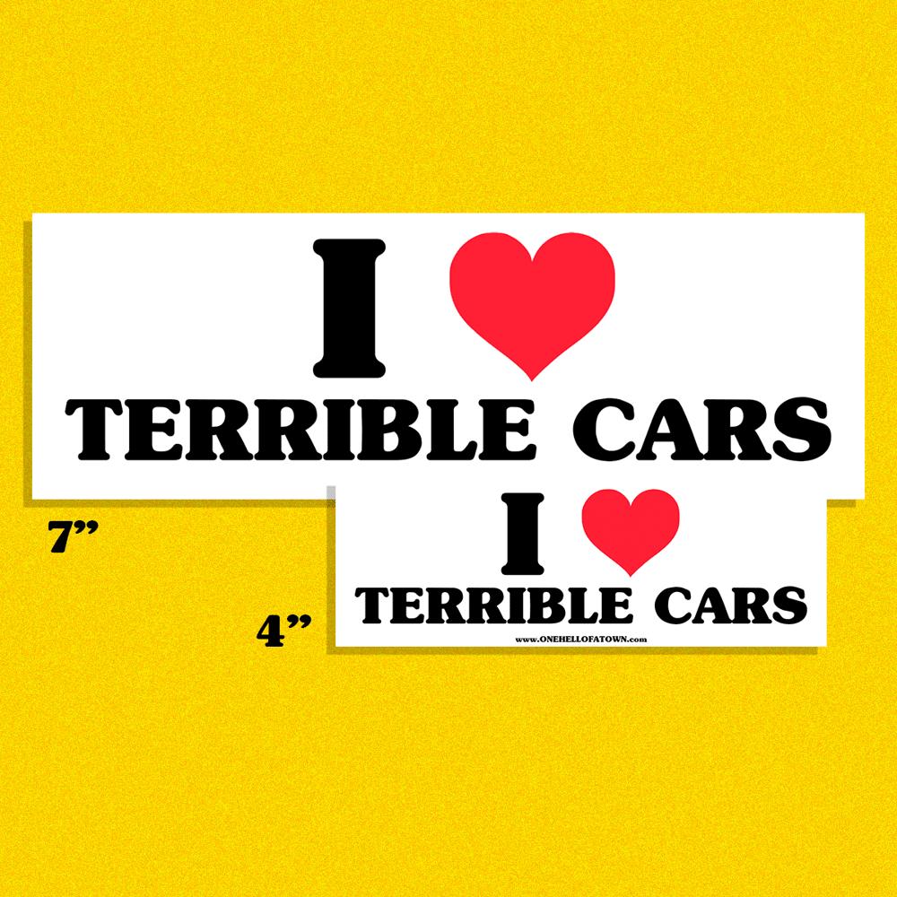TERRIBLE CARS BUMPER STICKER