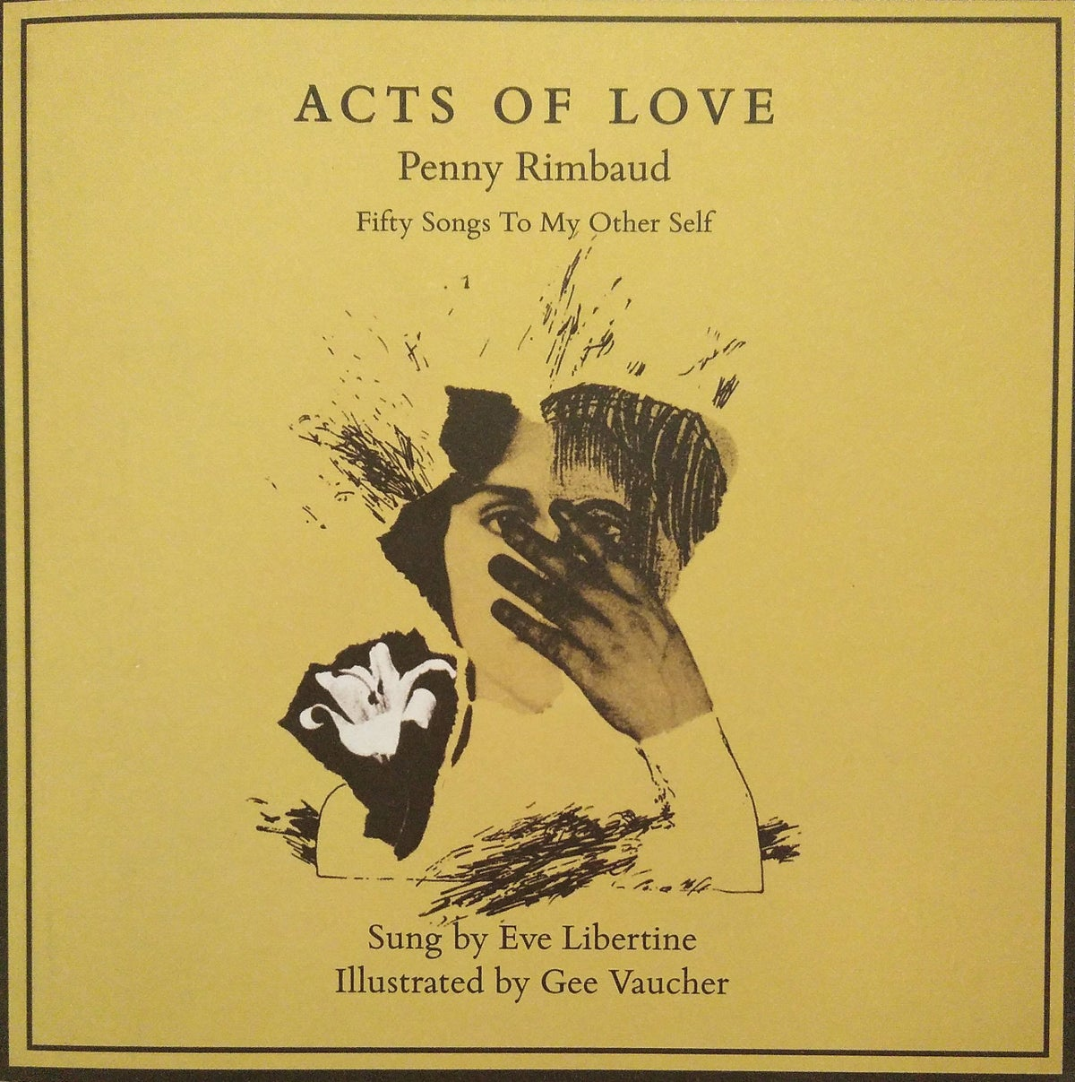 Image of Acts Of Love: A book/CD by Penny Rimbaud.
