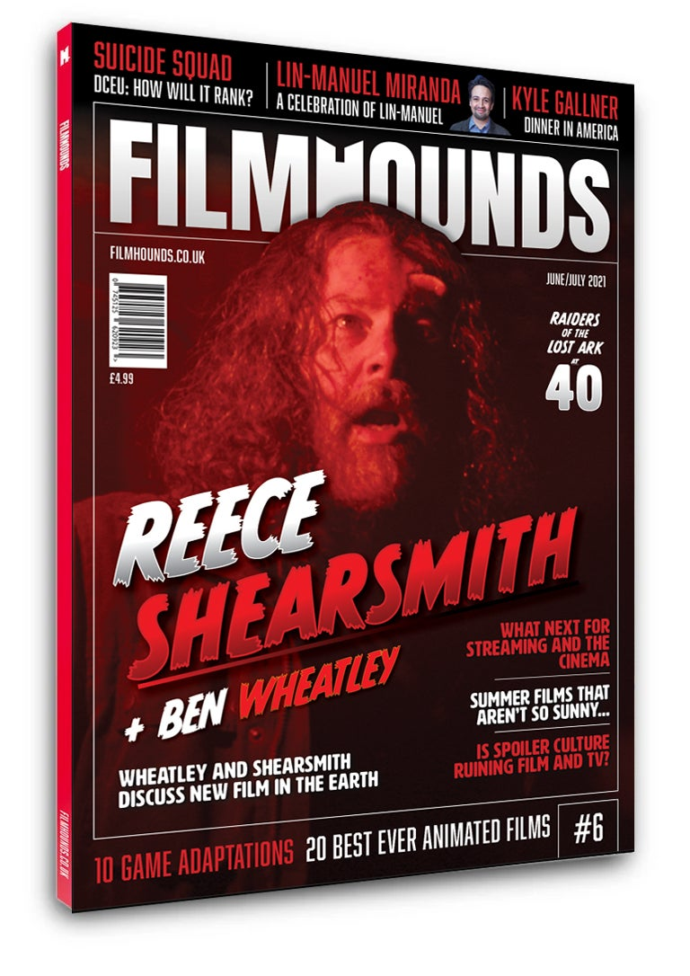 Filmhounds Magazine - Issue 6 - June/July 2021