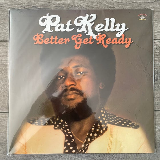 Image of Pat Kelly - Better Get Ready Vinyl LP