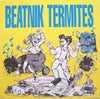 """Beatnik Termites – Ode To Susie And Joey (7"""")"""