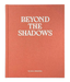 Image of Beyond the shadows