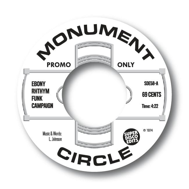 "Ebony Rhythm Funk Campaign ""69 Cents"" Double Promo 45 Monument Circle"