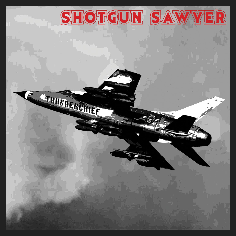 Image of Shotgun Sawyer - Thunderchief (Anniversary Edition) Limited Digipak CD