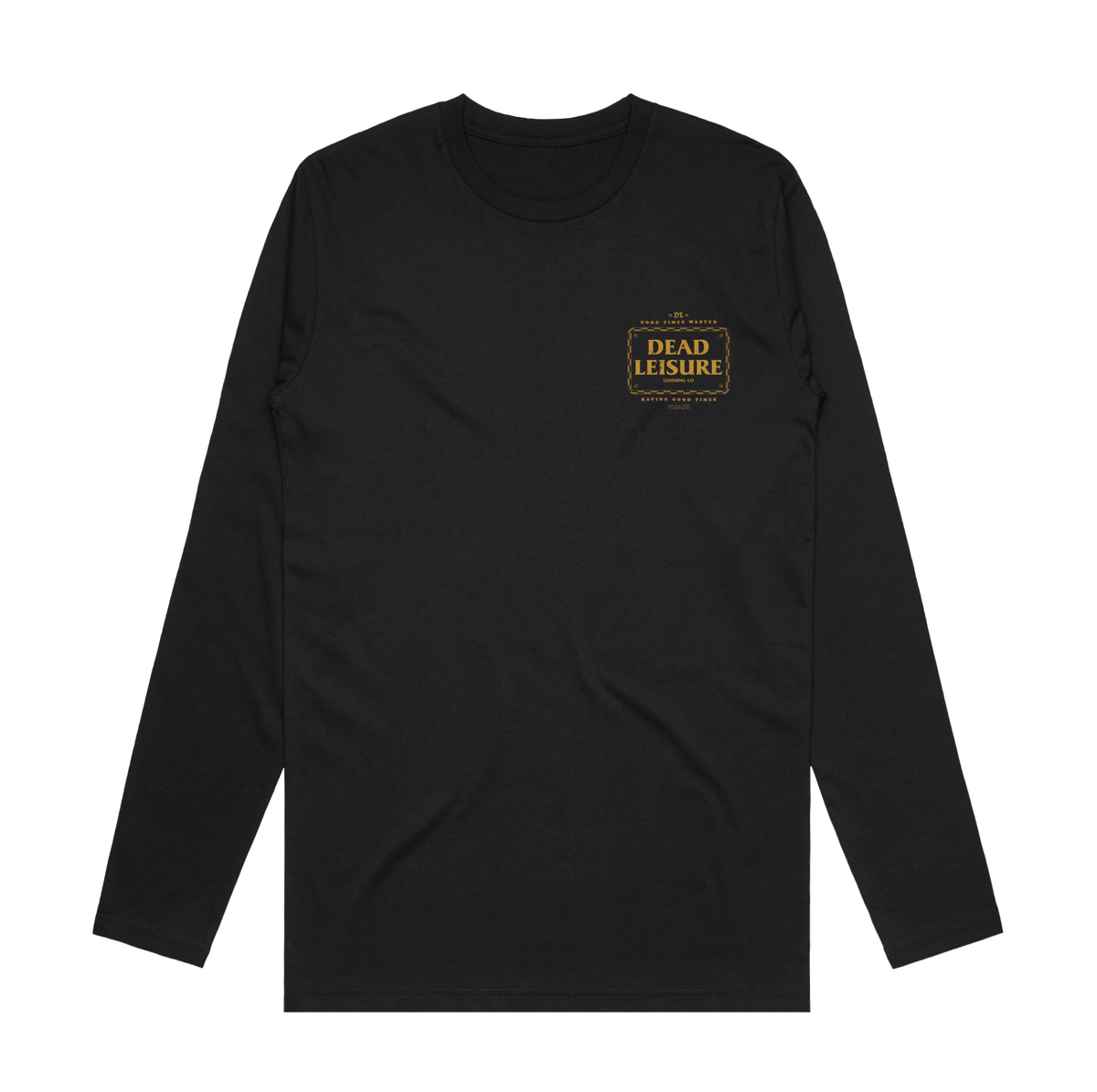 Good Times Wasted Long Sleeve Tee