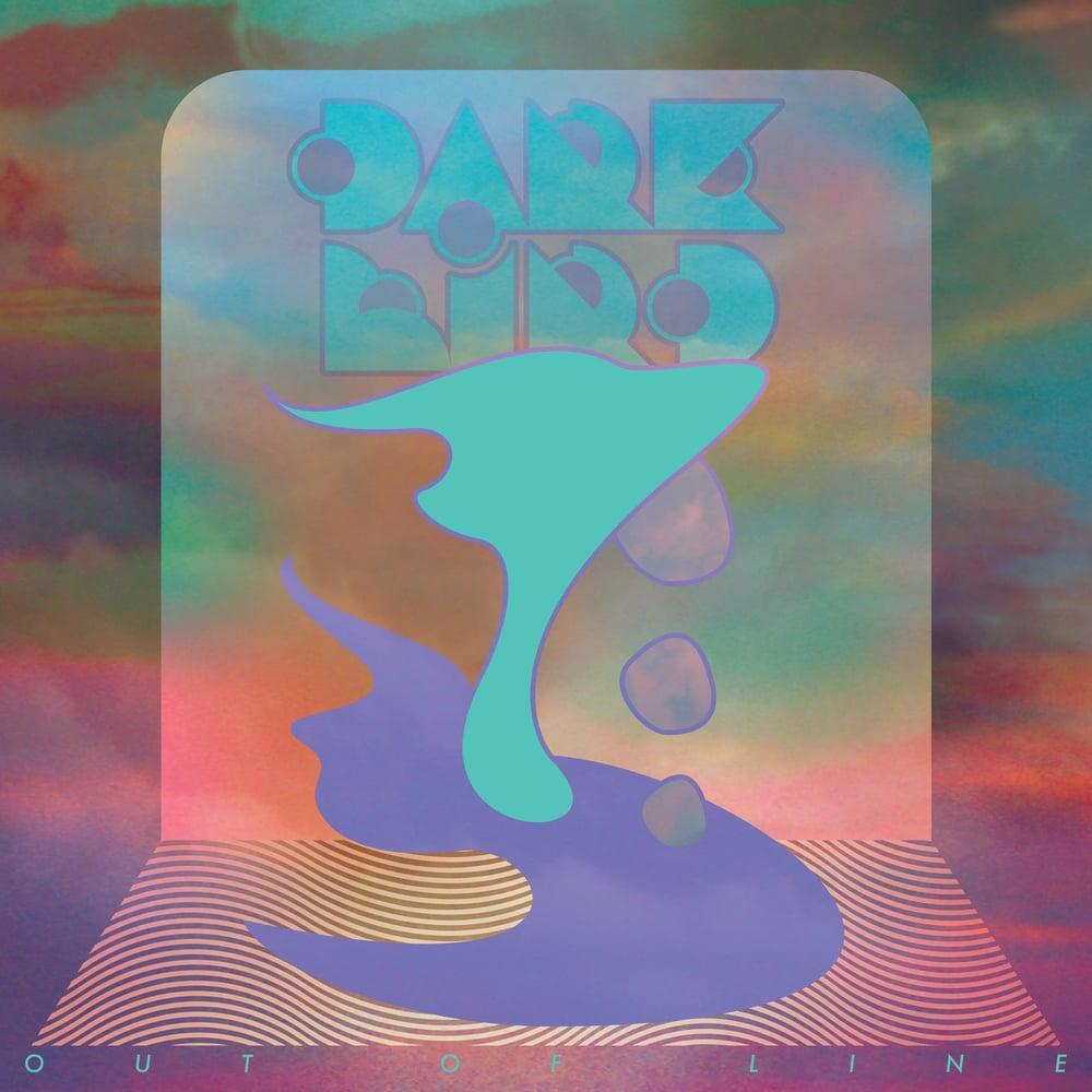 Dark Bird - Out Of Line (ultra  ltd 2 colour swirl vinyl with Bonus CDr) Cardinal Fuzz - SOLD OUT