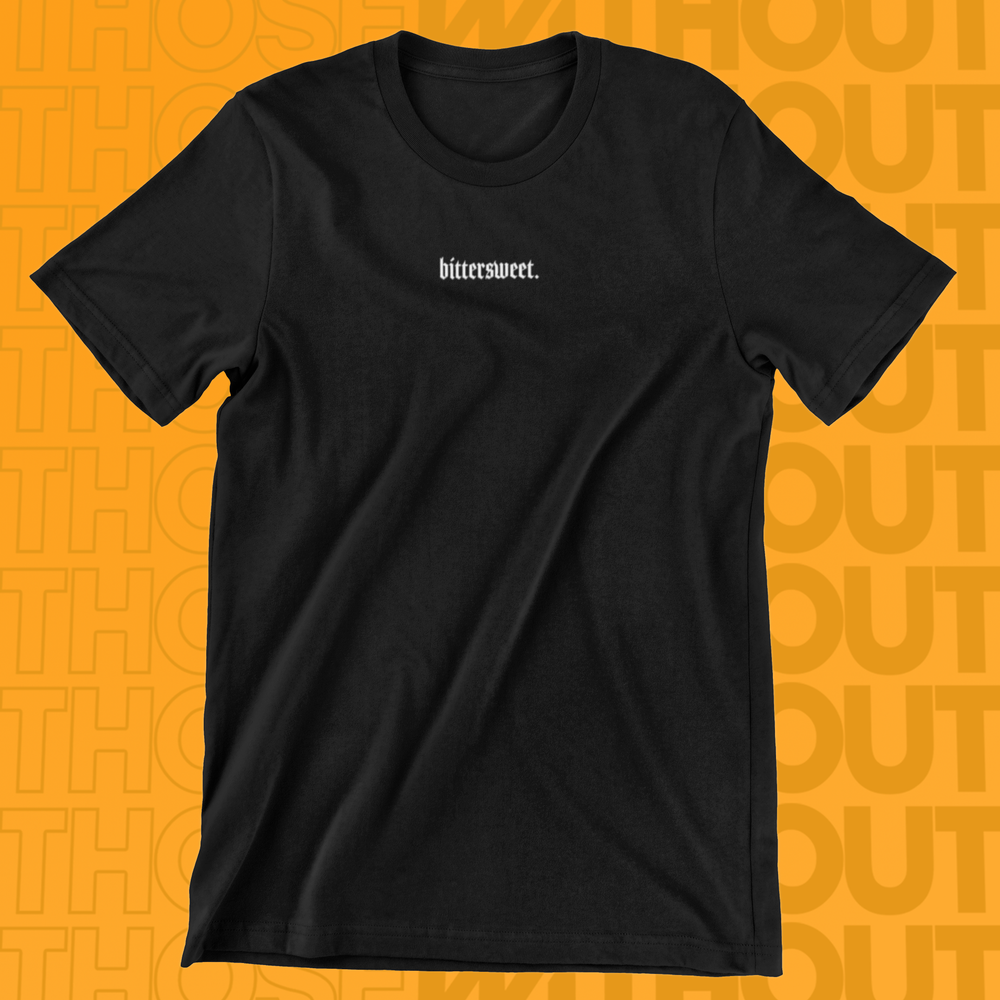[PRE-ORDER] T-Shirt - Bittersweet (Black/White)