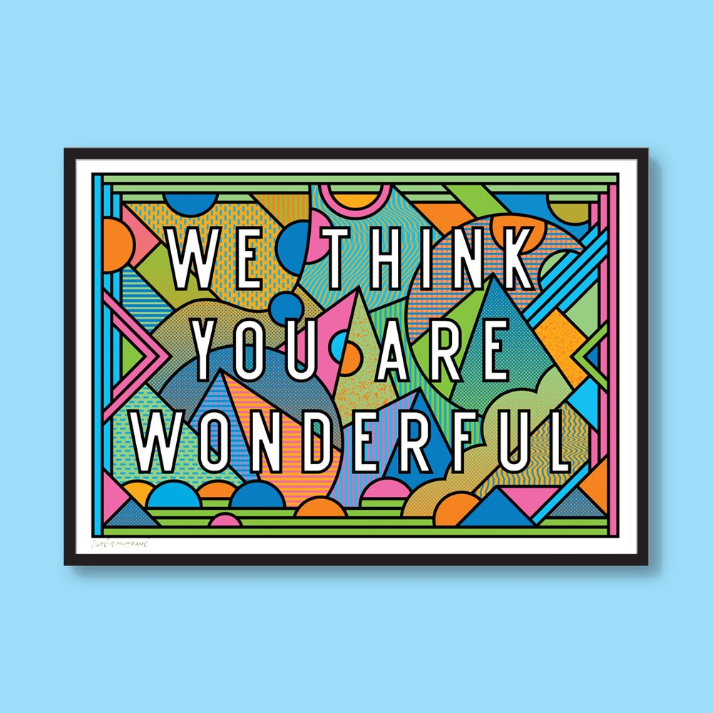 Image of We Think You Are Wonderful (A3)