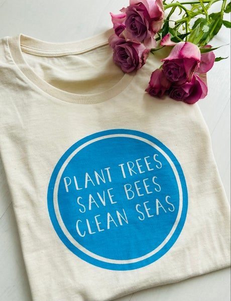 Image of Plant Trees, Save Bees, Clean Sea Women's Tee