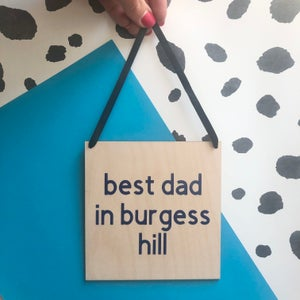 Image of Best Dad/Daddy in Town Wooden Sign