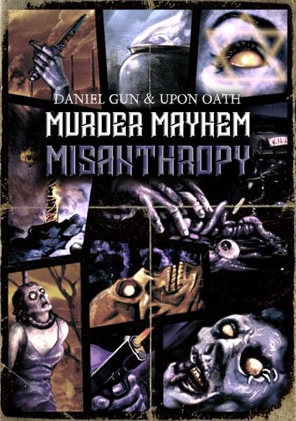 Image of Daniel Gun & Upon Oath - Murder Mayhem Misanthropy CD