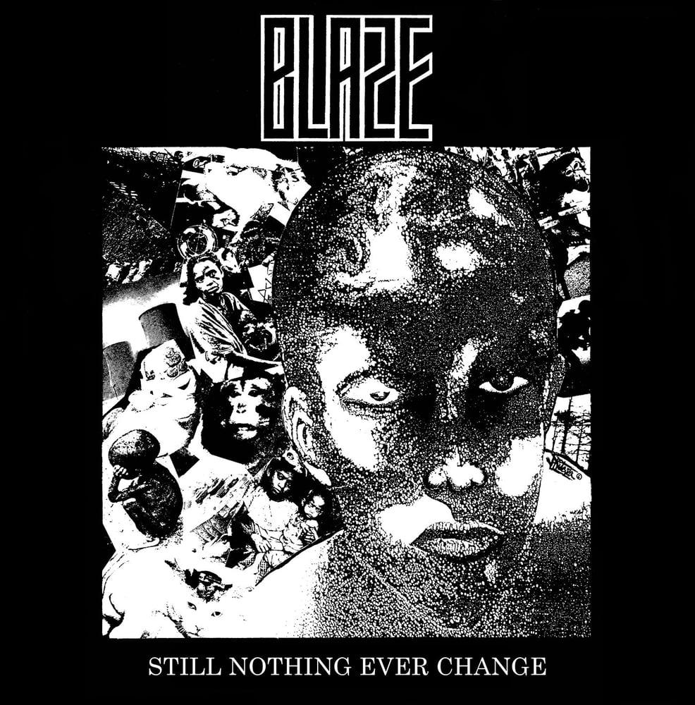Image of BLAZE - Still Nothing Ever Change LP+CD