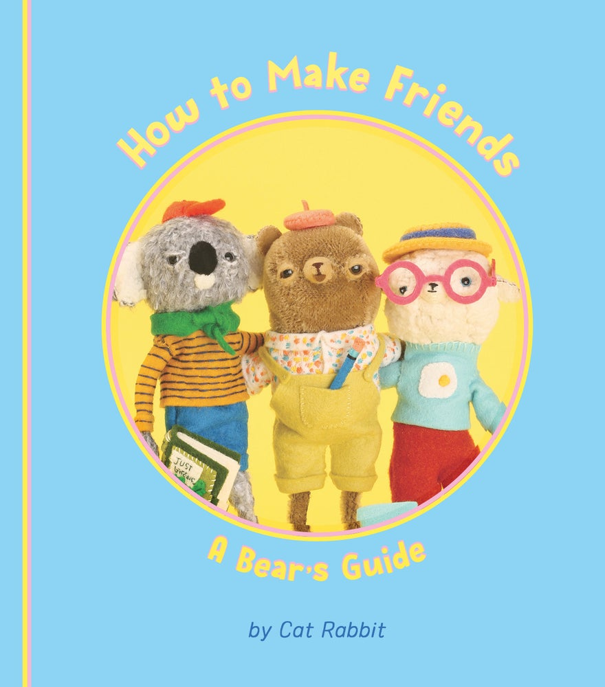 Image of How to Make Friends: A Bear's Guide