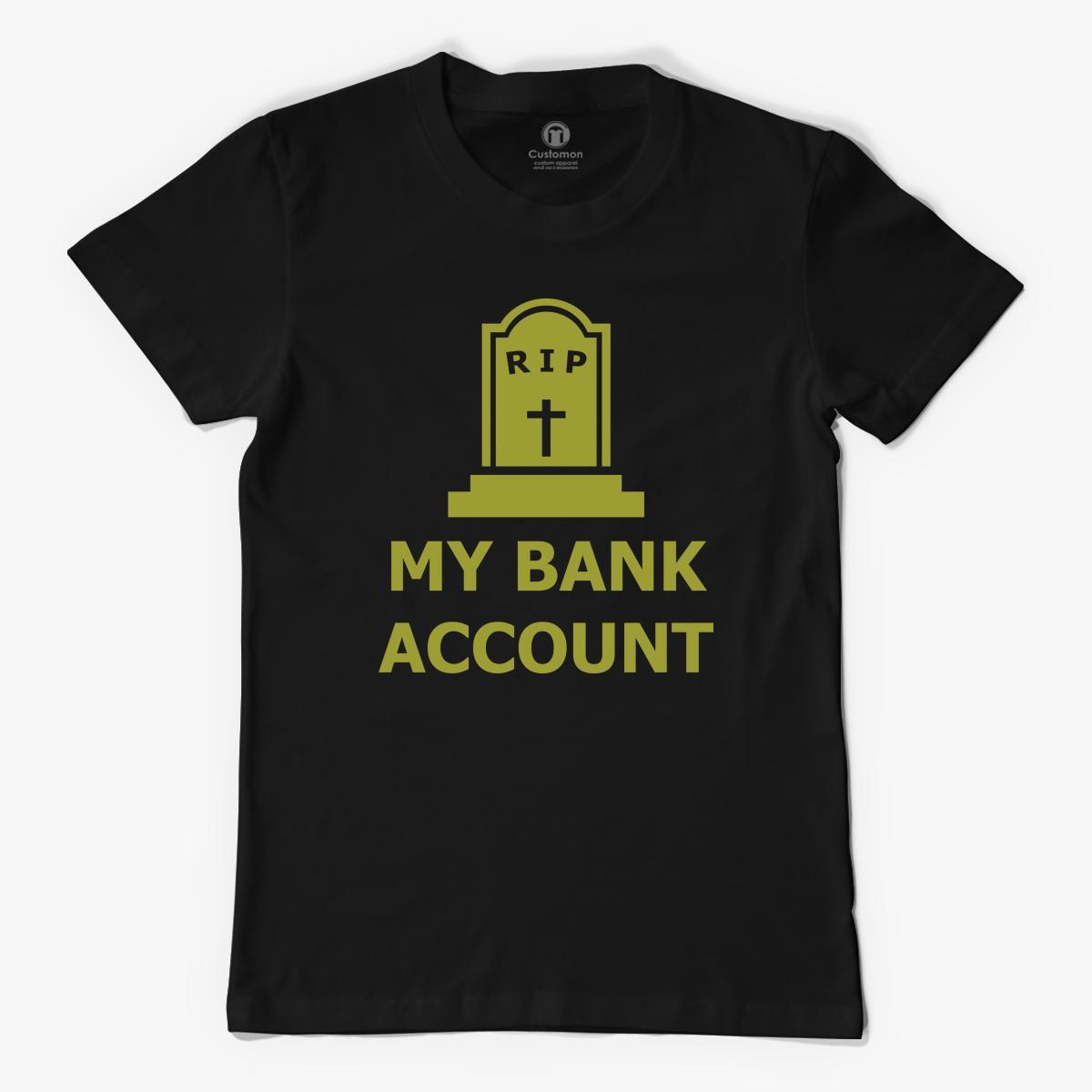 RIP My Bank Account
